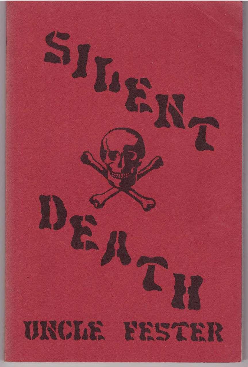 Silent Death, Uncle Fester