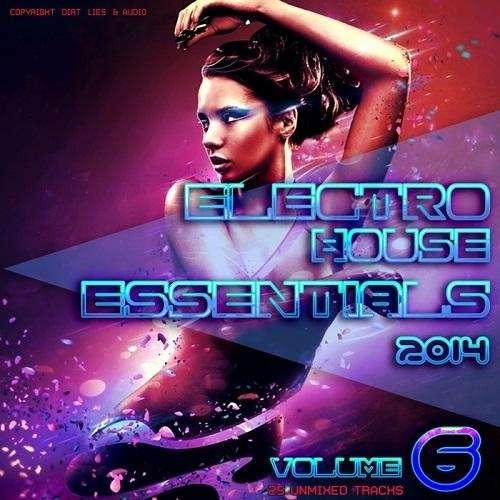 Electro House Essentials Vol.6 - 2014 Mp3 Full indir